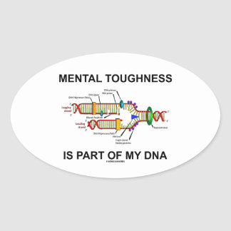 Mental Toughness Is Part Of My DNA Sticker