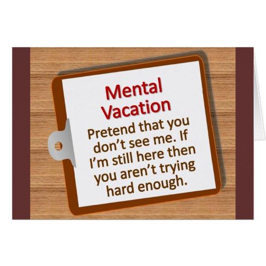 Mental Vacation Card