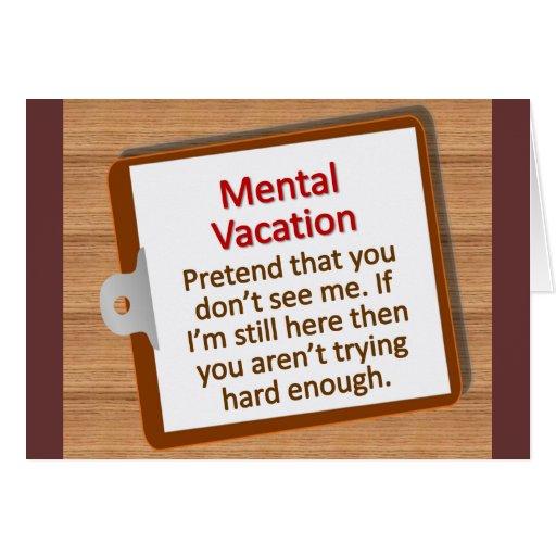 Mental Vacation Greeting Cards