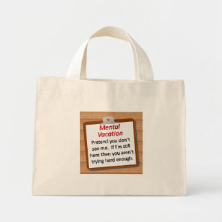 Mental Vacation Mini Tote Bag