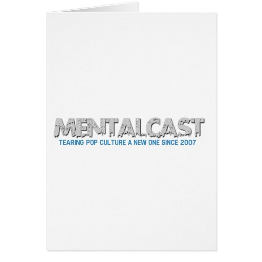 MentalCast Tearing Pop Culture A New One Greeting Cards