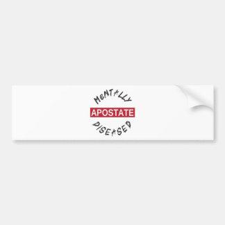 Mentall-Diseased.png Bumper Sticker