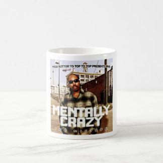 Mentally Crazy Mug