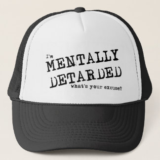 Mentally Deatarded Funny Hat Humor