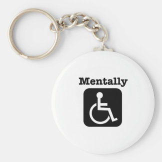 Mentally disabled. keychain