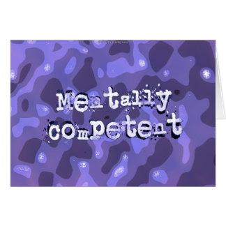 Mentalmente - competente… tarjeta de felicitación