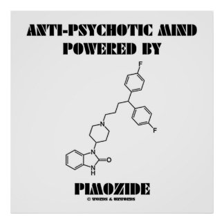 Mente antipsicótica accionada por Pimozide (molécu Poster