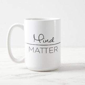 Mente sobre la taza de la materia (zurdo)