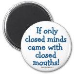 Mentes cerradas imanes de nevera