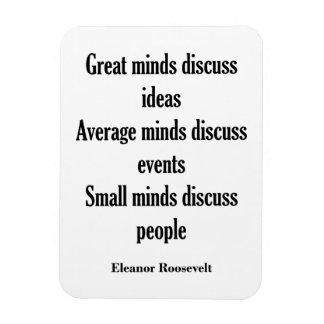Mentes de la cita el | de Eleanor Roosevelt Imán Foto Rectangular