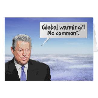 Mentira del calentamiento del planeta de Al Gore Tarjeta De Felicitación