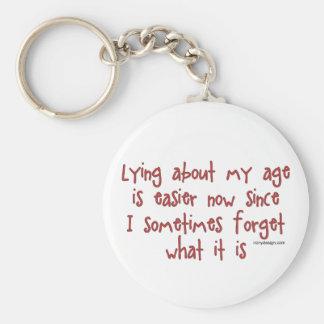 Mentira sobre mi edad llavero redondo tipo pin