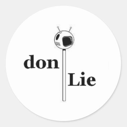 Mentira TV de Don Pegatina Redonda