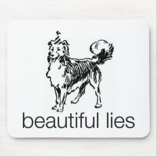 Mentiras hermosas Mousepad