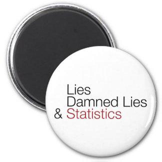 Mentiras, mentiras maldecidas, y estadísticas imán redondo 5 cm