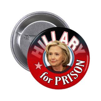 Mentiroso de Hillary para la prisión 2016 Pin Redondo De 2 Pulgadas