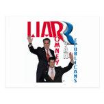 Mentiroso - Mitt Romney y Paul Ryan Tarjeta Postal
