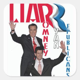 Mentiroso - Romney y Ryan Pegatina Cuadrada