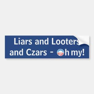 Mentirosos y saqueadores y zares - oh mi pegatina para auto