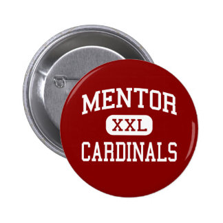 Mentor - cardenales - High School secundaria - men Pin Redondo De 2 Pulgadas