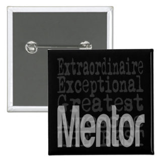 Mentor Extraordinaire Pinback Button