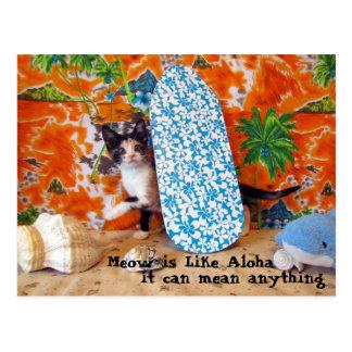 Meo is Like Aloha Postcard