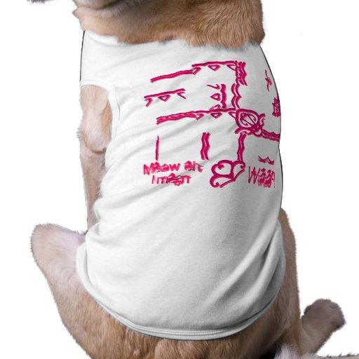 Meow eh, I mean WOOF! Pet Shirt