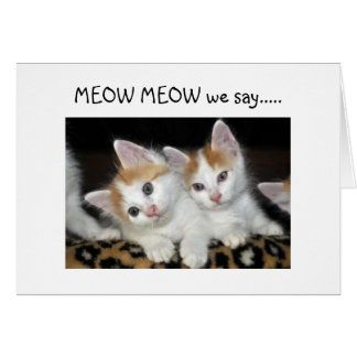 """MEOW MEOW """"50"""" LOOKS FANTASTIC ON """"YOU"""" GREETING CARD"""
