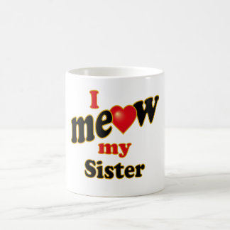 Meow mi hermana taza de café
