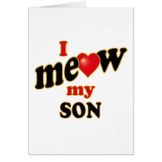 Meow mi hijo tarjeta de felicitación
