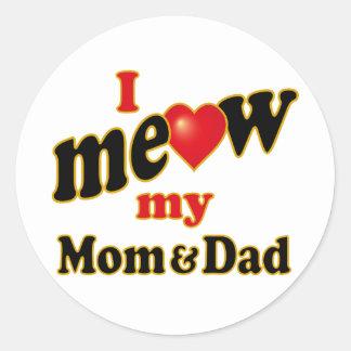 Meow mi mamá y papá pegatina redonda