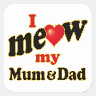 Meow mi momia y papá pegatina cuadrada