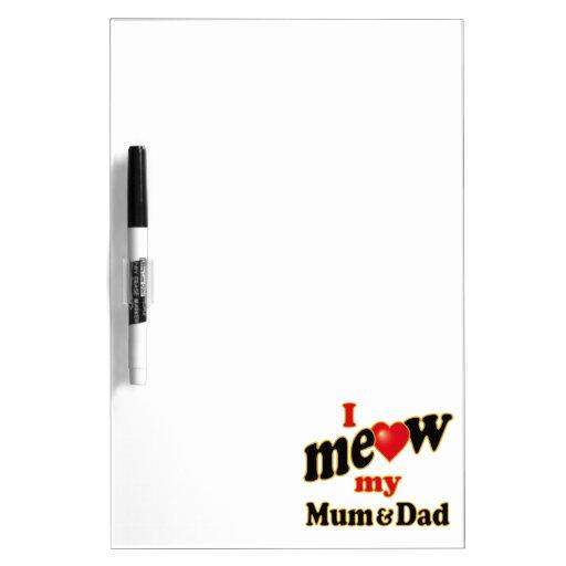 Meow mi momia y papá pizarras blancas
