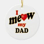 Meow mi papá ornamento de navidad