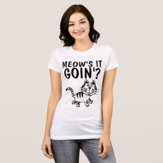 MEOW;S IT GOING? funny cat t-shirts Tees