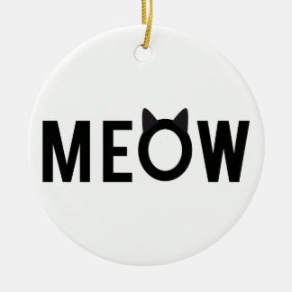 Meow, text design with black cat ears ceramic ornament