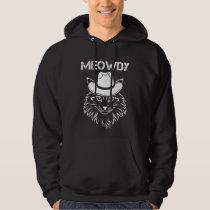Meowdy Cowboy Cat Kitten Howdy Western Animal Meme Hoodie