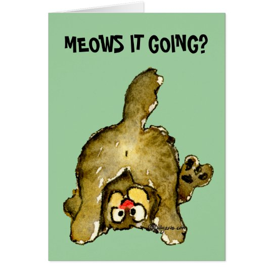 Meows it Going? Cartoon Cat Greeting Card