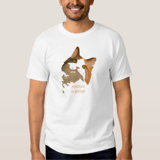 Meow's It Going T Shirt