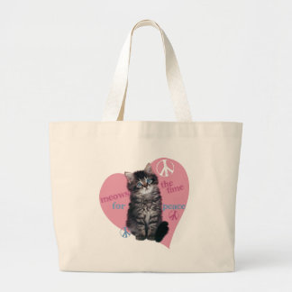 Meows The Time For Peace Tote Bag