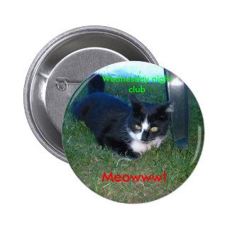 Meowww! Wednesday night club Pinback Button