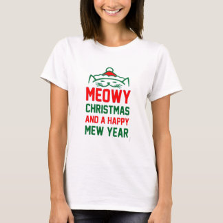 meowy christmas and happy new year T-Shirt