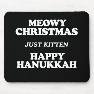 Meowy Christmas -- Holiday Humor -.png Mouse Pad