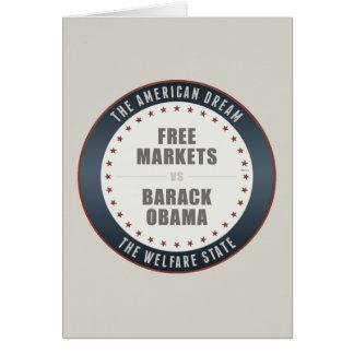 Mercados libres contra Obama Tarjeta De Felicitación