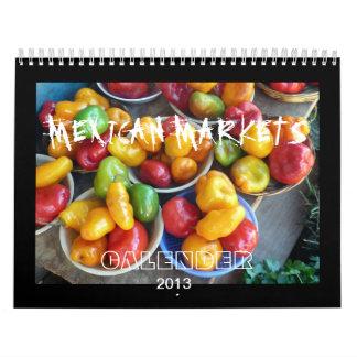 MERCADOS MEXICANOS, 2013, CALANDER CALENDARIOS DE PARED