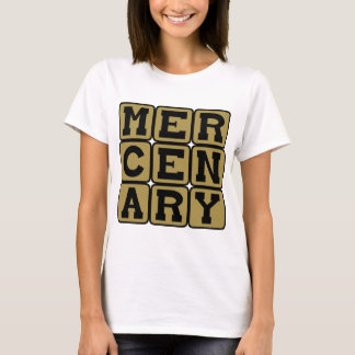 Mercenary, Muscle for Hire T-Shirt