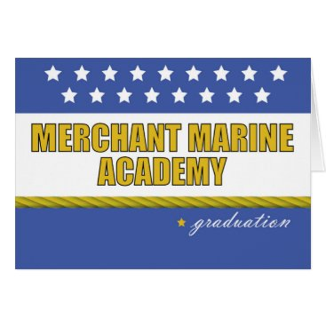 Merchant Marine Academy Graduation Congratulations Card