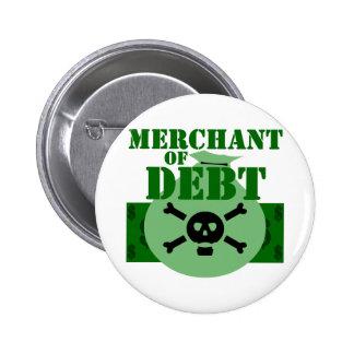 Merchant Of Debt Button