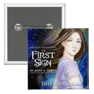 "Mercury Brightman: The First Sign 2"" Button Versio"