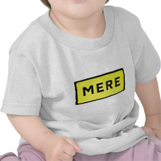 MERE T-SHIRT